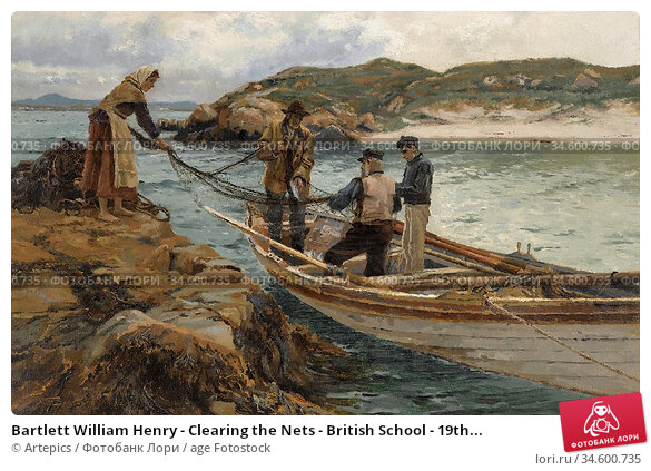 Bartlett William Henry - Clearing the Nets - British School - 19th... Стоковое фото, фотограф Artepics / age Fotostock / Фотобанк Лори