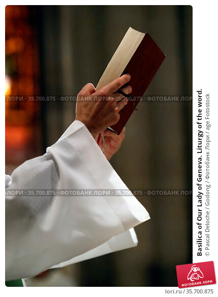 Basilica of Our Lady of Geneva. Liturgy of the word. Стоковое фото, фотограф Pascal Deloche / Godong / age Fotostock / Фотобанк Лори