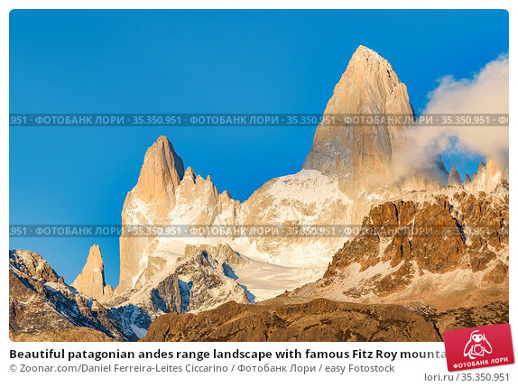 Beautiful patagonian andes range landscape with famous Fitz Roy mountain... Стоковое фото, фотограф Zoonar.com/Daniel Ferreira-Leites Ciccarino / easy Fotostock / Фотобанк Лори