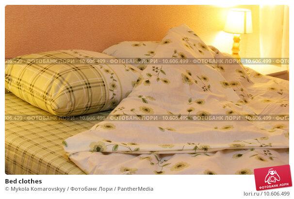 Bed clothes. Стоковое фото, фотограф Mykola Komarovskyy / PantherMedia / Фотобанк Лори