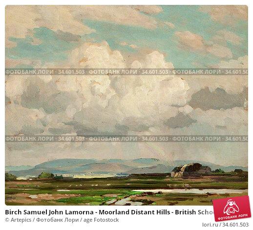Birch Samuel John Lamorna - Moorland Distant Hills - British School... Стоковое фото, фотограф Artepics / age Fotostock / Фотобанк Лори