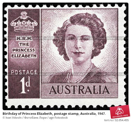 Birthday of Princess Elizabeth, postage stamp, Australia, 1947. (2014 год). Редакционное фото, фотограф Ivan Vdovin / age Fotostock / Фотобанк Лори
