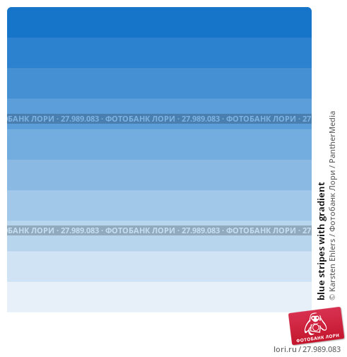 Купить «blue stripes with gradient», фото № 27989083, снято 19 февраля 2019 г. (c) PantherMedia / Фотобанк Лори