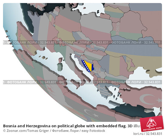 Купить «Bosnia and Herzegovina on political globe with embedded flag. 3D illustration.», фото № 32543831, снято 7 декабря 2019 г. (c) easy Fotostock / Фотобанк Лори