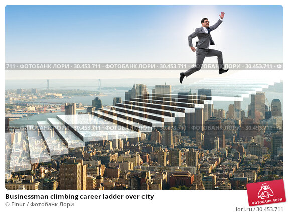 Businessman climbing career ladder over city. Стоковое фото, фотограф Elnur / Фотобанк Лори