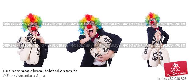 Купить «Businessman clown isolated on white», фото № 32080875, снято 8 мая 2013 г. (c) Elnur / Фотобанк Лори