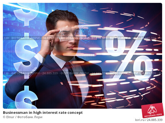 Купить «Businessman in high interest rate concept», фото № 24885339, снято 24 мая 2019 г. (c) Elnur / Фотобанк Лори