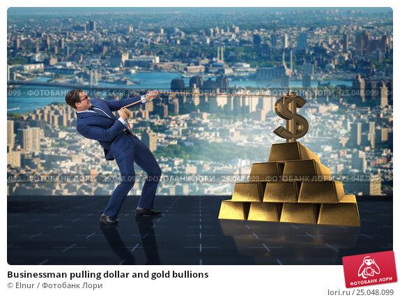 Купить «Businessman pulling dollar and gold bullions», фото № 25048099, снято 18 марта 2020 г. (c) Elnur / Фотобанк Лори