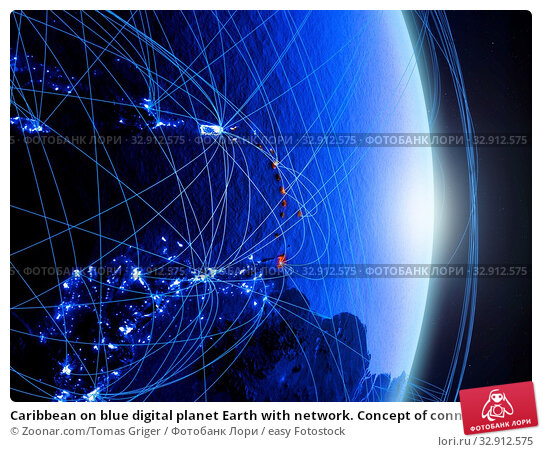 Caribbean on blue digital planet Earth with network. Concept of connectivity, travel and communication. 3D illustration. Elements of this image furnished by NASA. Стоковое фото, фотограф Zoonar.com/Tomas Griger / easy Fotostock / Фотобанк Лори