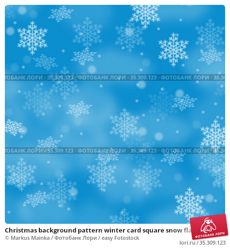Christmas background pattern winter card square snow flakes snowflakes... Стоковое фото, фотограф Markus Mainka / easy Fotostock / Фотобанк Лори