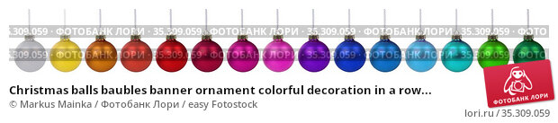 Christmas balls baubles banner ornament colorful decoration in a row... Стоковое фото, фотограф Markus Mainka / easy Fotostock / Фотобанк Лори
