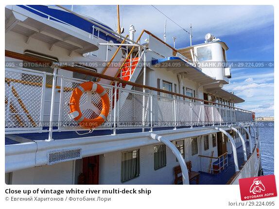 Купить «Close up of vintage white river multi-deck ship», фото № 29224095, снято 7 августа 2018 г. (c) Евгений Харитонов / Фотобанк Лори