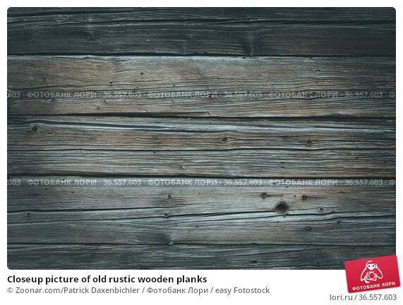 Closeup picture of old rustic wooden planks. Стоковое фото, фотограф Zoonar.com/Patrick Daxenbichler / easy Fotostock / Фотобанк Лори