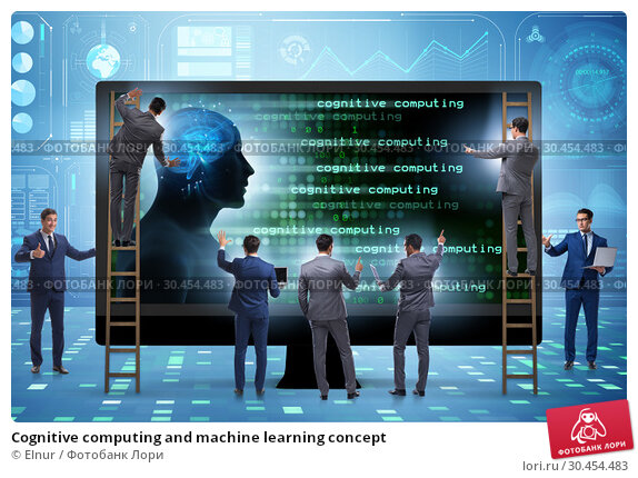 Cognitive computing and machine learning concept. Стоковое фото, фотограф Elnur / Фотобанк Лори