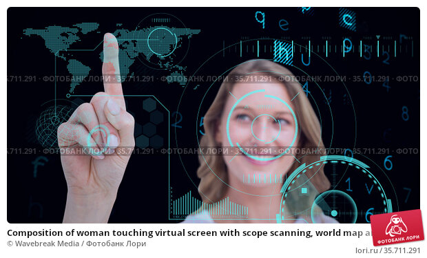 Composition of woman touching virtual screen with scope scanning, world map and data processing. Стоковое фото, агентство Wavebreak Media / Фотобанк Лори