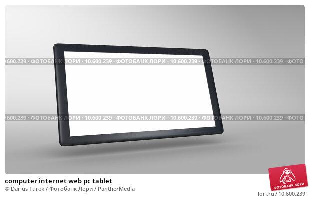 computer internet web pc tablet. Стоковое фото, фотограф Darius Turek / PantherMedia / Фотобанк Лори