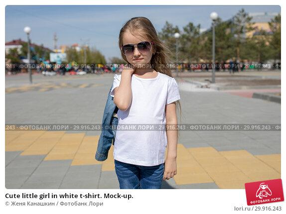 Купить «Cute little girl in white t-shirt. Mock-up.», фото № 29916243, снято 15 мая 2018 г. (c) Женя Канашкин / Фотобанк Лори