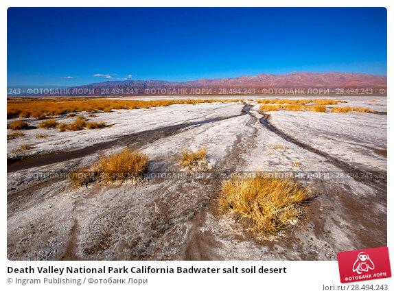 Death Valley National Park California Badwater salt soil desert. Стоковое фото, агентство Ingram Publishing / Фотобанк Лори