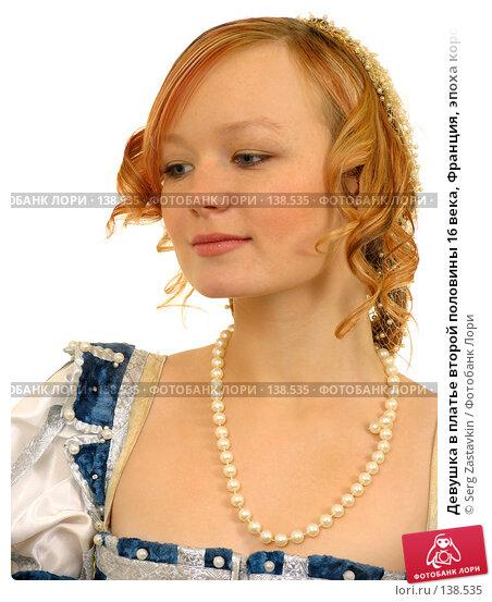 Девушка в платье второй половины 16 века, Франция, эпоха королевы Марго, фото № 138535, снято 7 января 2006 г. (c) Serg Zastavkin / Фотобанк Лори
