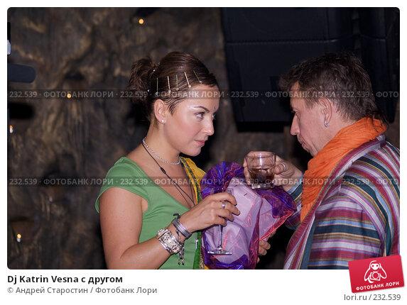 Dj Katrin Vesna с другом, фото № 232539, снято 19 марта 2008 г. (c) Андрей Старостин / Фотобанк Лори