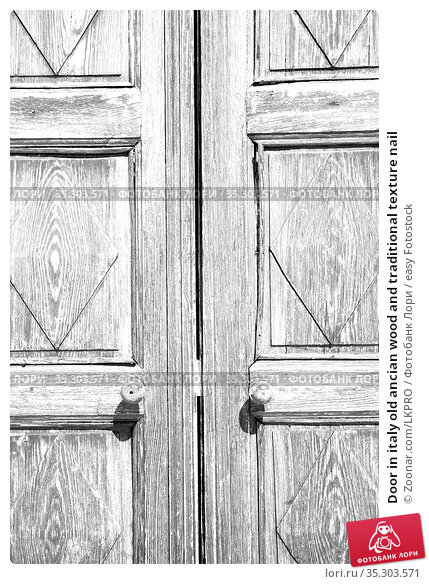 Door in italy old ancian wood and traditional texture nail. Стоковое фото, фотограф Zoonar.com/LKPRO / easy Fotostock / Фотобанк Лори