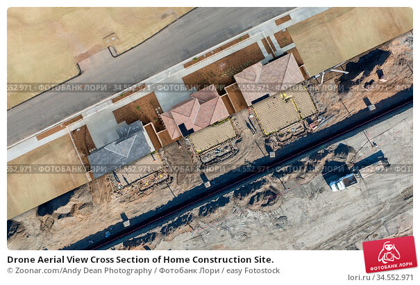 Drone Aerial View Cross Section of Home Construction Site. Стоковое фото, фотограф Zoonar.com/Andy Dean Photography / easy Fotostock / Фотобанк Лори