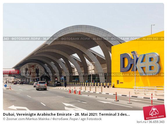 Dubai, Vereinigte Arabische Emirate - 28. Mai 2021: Terminal 3 des... Стоковое фото, фотограф Zoonar.com/Markus Mainka / age Fotostock / Фотобанк Лори