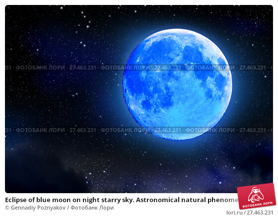 Купить «Eclipse of blue moon on night starry sky. Astronomical natural phenomenon.», фото № 27463231, снято 6 июля 2020 г. (c) Gennadiy Poznyakov / Фотобанк Лори
