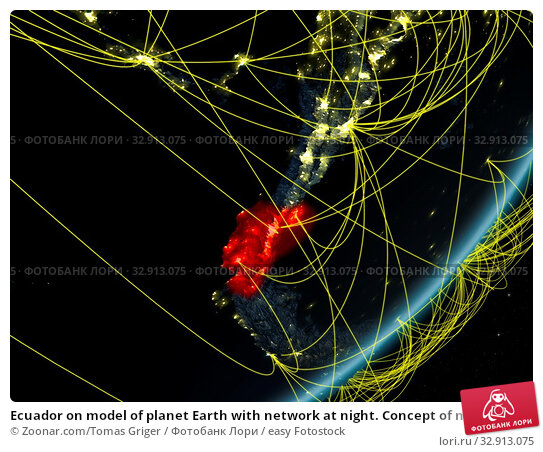 Ecuador on model of planet Earth with network at night. Concept of new technology, communication and travel. 3D illustration. Elements of this image furnished by NASA. Стоковое фото, фотограф Zoonar.com/Tomas Griger / easy Fotostock / Фотобанк Лори