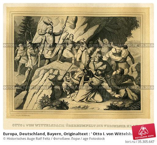 Europa, Deutschland, Bayern, Originaltext : ' Otto I. von Wittelsbach... Редакционное фото, фотограф Historisches Auge Ralf Feltz / age Fotostock / Фотобанк Лори