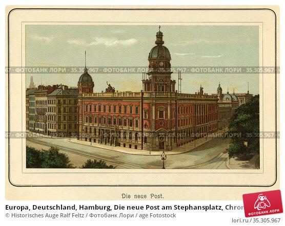 Europa, Deutschland, Hamburg, Die neue Post am Stephansplatz, Chromolithographie... Редакционное фото, фотограф Historisches Auge Ralf Feltz / age Fotostock / Фотобанк Лори