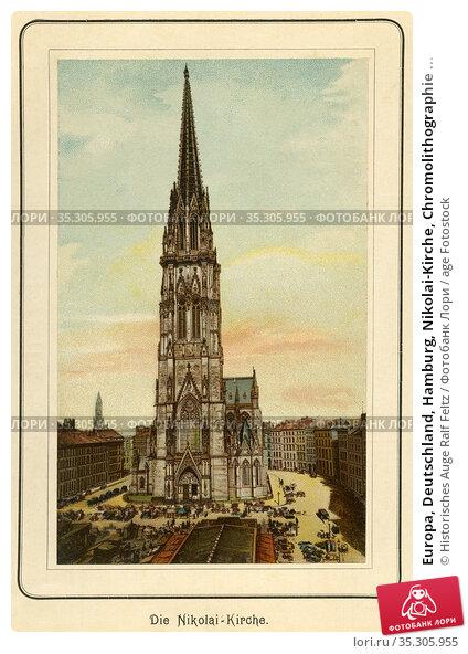 Europa, Deutschland, Hamburg, Nikolai-Kirche, Chromolithographie ... Редакционное фото, фотограф Historisches Auge Ralf Feltz / age Fotostock / Фотобанк Лори