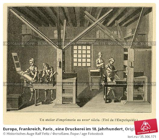 Europa, Frankreich, Paris , eine Druckerei im 18. Jahrhundert, Originaltext... Редакционное фото, фотограф Historisches Auge Ralf Feltz / age Fotostock / Фотобанк Лори