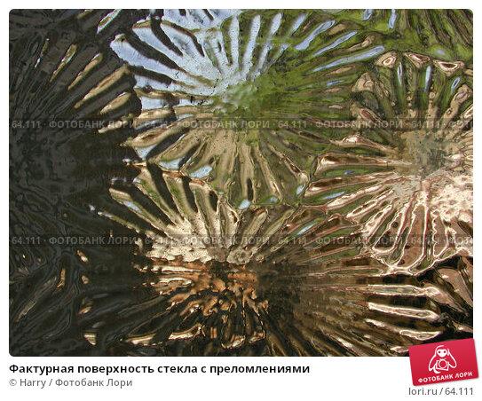 Фактурная поверхность стекла с преломлениями, фото № 64111, снято 12 мая 2004 г. (c) Harry / Фотобанк Лори