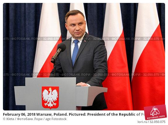 February 06, 2018 Warsaw, Poland. Pictured: President of the Republic of Poland Andrzej Duda. Редакционное фото, фотограф Kleta / age Fotostock / Фотобанк Лори