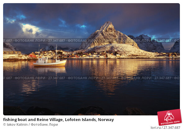 Купить «fishing boat and Reine Village, Lofoten Islands, Norway», фото № 27347687, снято 10 марта 2017 г. (c) Iakov Kalinin / Фотобанк Лори