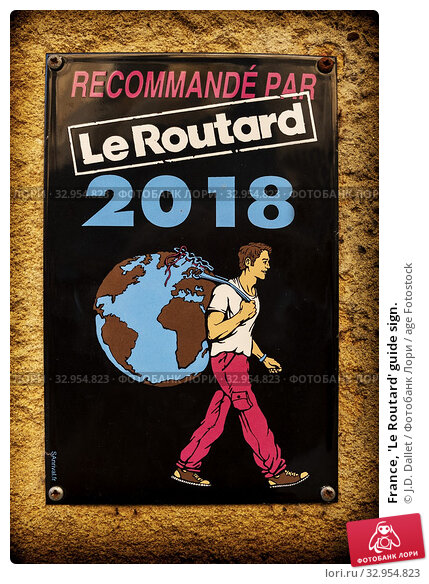 France, 'Le Routard' guide sign. Стоковое фото, фотограф J.D. Dallet / age Fotostock / Фотобанк Лори