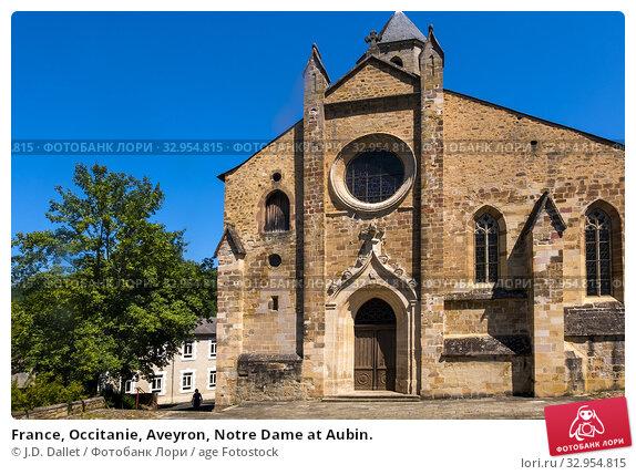 France, Occitanie, Aveyron, Notre Dame at Aubin. Стоковое фото, фотограф J.D. Dallet / age Fotostock / Фотобанк Лори