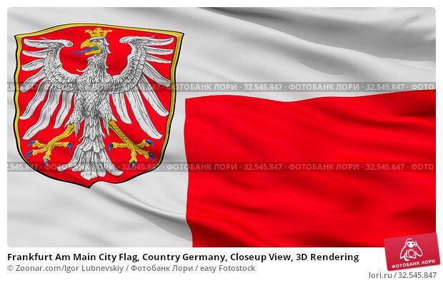 Купить «Frankfurt Am Main City Flag, Country Germany, Closeup View, 3D Rendering», фото № 32545847, снято 7 декабря 2019 г. (c) easy Fotostock / Фотобанк Лори