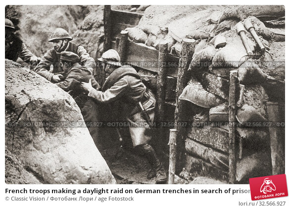 Купить «French troops making a daylight raid on German trenches in search of prisoners for information purposes. From The Pageant of the Century, published 1934.», фото № 32566927, снято 28 января 2020 г. (c) age Fotostock / Фотобанк Лори