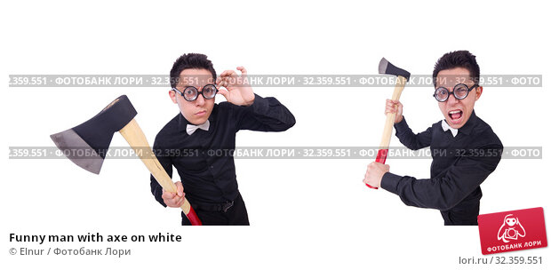 Купить «Funny man with axe on white», фото № 32359551, снято 16 мая 2013 г. (c) Elnur / Фотобанк Лори