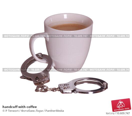 handcuff with coffee. Стоковое фото, фотограф P Terwort / PantherMedia / Фотобанк Лори