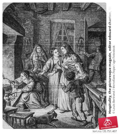 Hospitality, the picturesque magazin, editor edouard charton, 1860. (2009 год). Редакционное фото, фотограф Louis Bertrand / age Fotostock / Фотобанк Лори