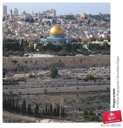 Купить «Иерусалим», фото № 200535, снято 19 апреля 2018 г. (c) Юлия Селезнева / Фотобанк Лори