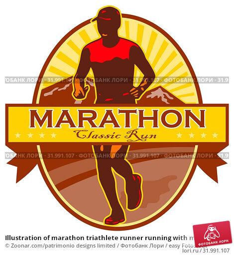 Купить «Illustration of marathon triathlete runner running with mountains in background set inside oval done in retro style with words Maratohn Classic Run.», фото № 31991107, снято 12 июля 2020 г. (c) easy Fotostock / Фотобанк Лори