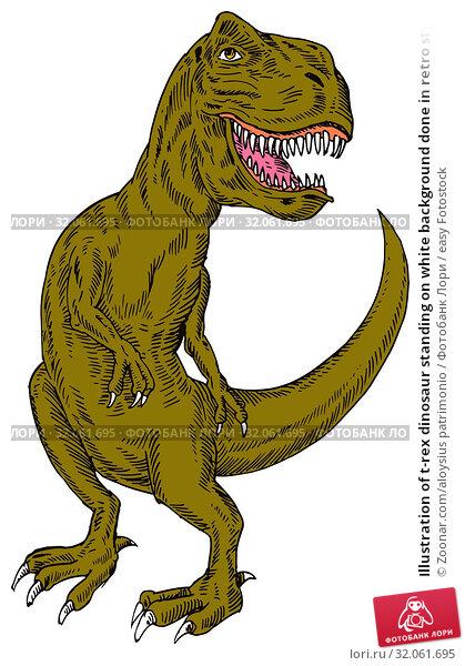 Illustration of t-rex dinosaur standing on white background done in retro style. Стоковое фото, фотограф Zoonar.com/aloysius patrimonio / easy Fotostock / Фотобанк Лори