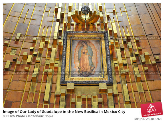 Купить «Image of Our Lady of Guadalupe in the New Basilica in Mexico City», фото № 28309263, снято 12 декабря 2018 г. (c) BE&W Photo / Фотобанк Лори