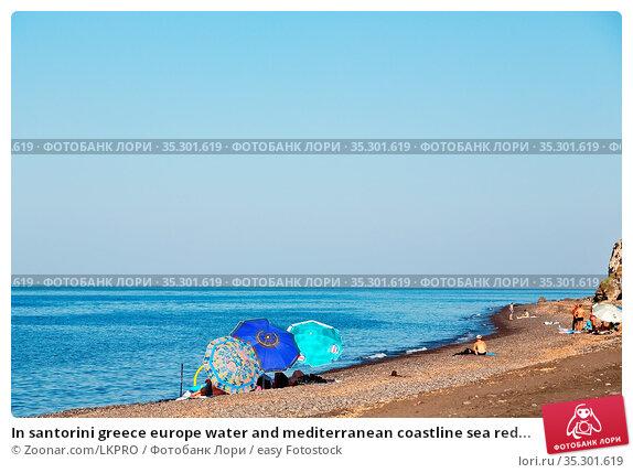 In santorini greece europe water and mediterranean coastline sea red... Стоковое фото, фотограф Zoonar.com/LKPRO / easy Fotostock / Фотобанк Лори