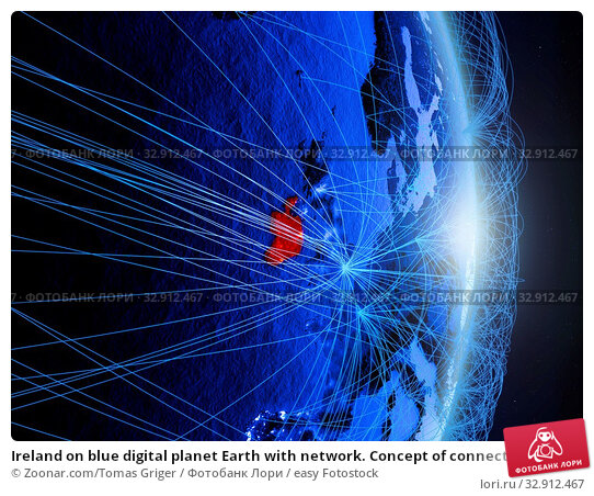 Ireland on blue digital planet Earth with network. Concept of connectivity, travel and communication. 3D illustration. Elements of this image furnished by NASA. Стоковое фото, фотограф Zoonar.com/Tomas Griger / easy Fotostock / Фотобанк Лори