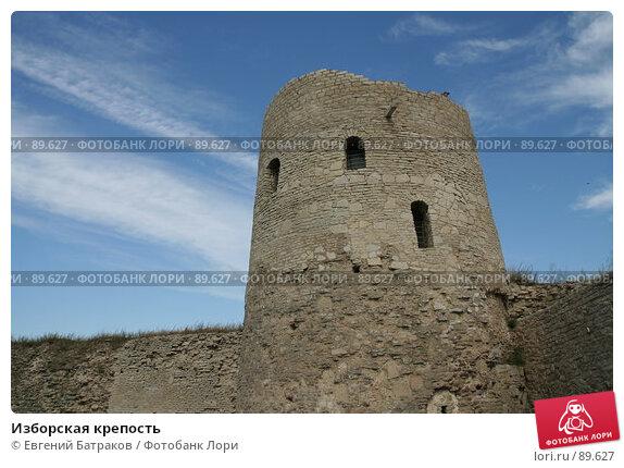 Изборская крепость, фото № 89627, снято 18 августа 2007 г. (c) Евгений Батраков / Фотобанк Лори